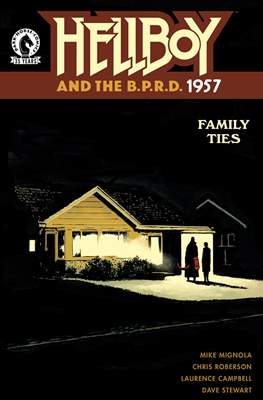 Hellboy and the B.P.R.D. 1957: Family Ties