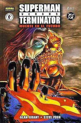 Superman versus Terminator. Muerte en el futuro (Rústica 48 pp) #2