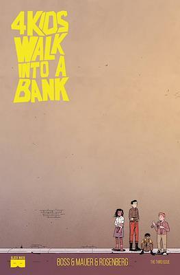4 Kids Walk Into A Bank (Comic Book) #3