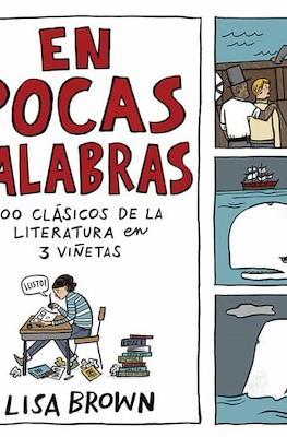 En pocas palabras: 100 clásicos de la literatura en 3 viñetas (Cartoné 80 pp) #