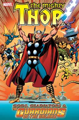 The Mighty Thor: Gods, Gladiators & The Guardians Of The Galaxy