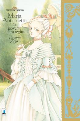 Maria Antonietta. La gioventù dì una regina.