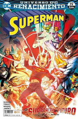 Superman. Nuevo Universo DC / Renacimiento #74/19