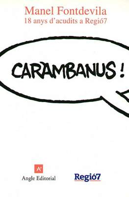 Caràmbanus! 18 anys d'acudits a Regió7