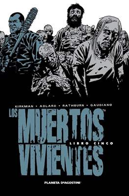 Los Muertos Vivientes (Cartoné 592-632 pp) #5