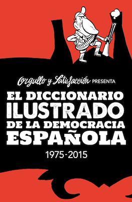 El diccionario ilustrado de la democracia española 1975-2015