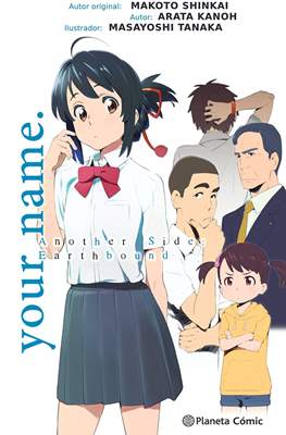 your name. - Another Side: Earthbound (Rústica 240 pp) #1