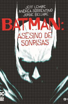 Batman: Asesino de sonrisas - DC Black Label