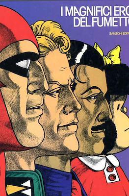 I magnifici eroi del fumetto