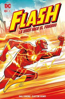 Flash: La unión hace el fracaso (Cartoné 184 pp)