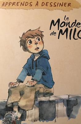Apprends à dessiner Le monde de Milo