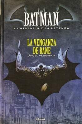 Batman. La Historia y La Leyenda (Cartoné) #11