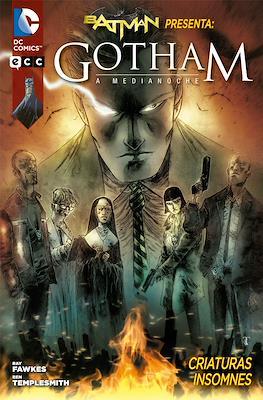 Batman presenta: Gotham a Medianoche #1