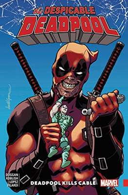 The Despicable Deadpool (Softcover 112-136 pp) #1