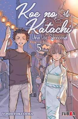 Koe no Katachi - Una Voz Silenciosa (Rústica) #5