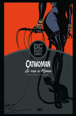 Catwoman. Si vas a Roma - DC Black Label