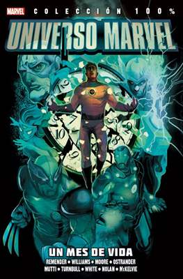 Universo Marvel: Un mes de vida. 100% Marvel