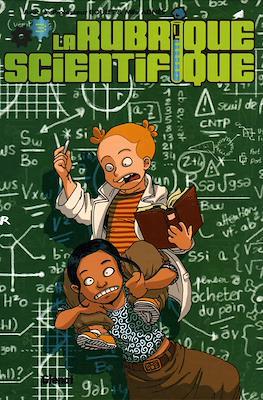 La Rubrique Scientifique #3