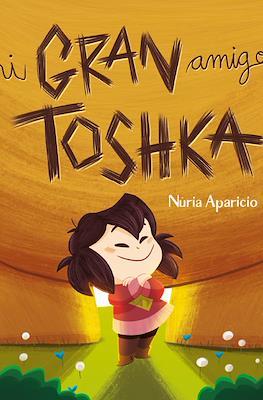 Mi Gran amigo Toshka (Cartoné) #