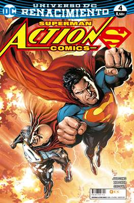 Superman: Action Comics. Renacimiento (Rústica 96 pp) #4