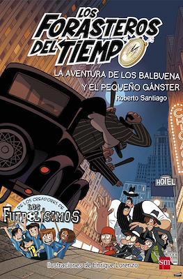 Los Forasteros del Tiempo (Rústica, 232 pp) #5