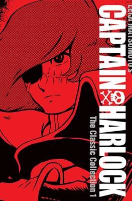 Captain Harlock: The Classic Collection