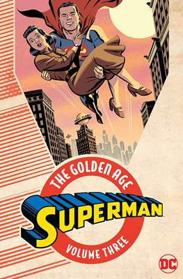 Superman: The Golden Age (Softcover) #3