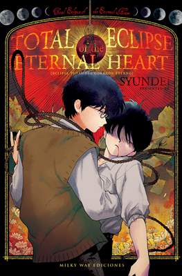 Total eclipse of the Eternal Heart (Rústica con sobrecubierta) #