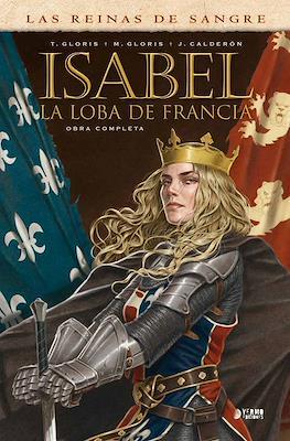 Las Reinas de Sangre. Isabel, la loba de Francia (Cartoné 144 pp) #