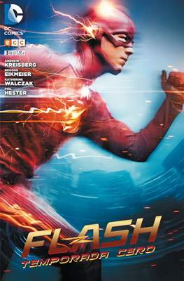 Flash. Temporada cero #3