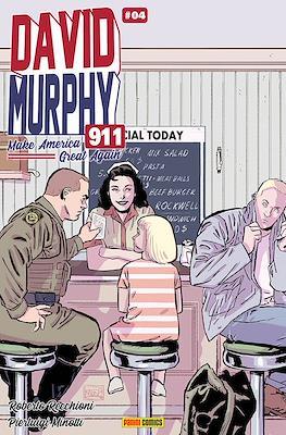 David Murphy 911: Make America Great Again #4A