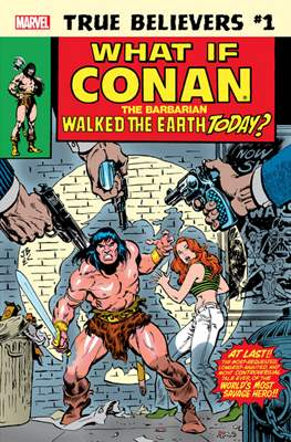 True Believers: What If Conan the Barbarian Walked the Earth Today? (2019) #1