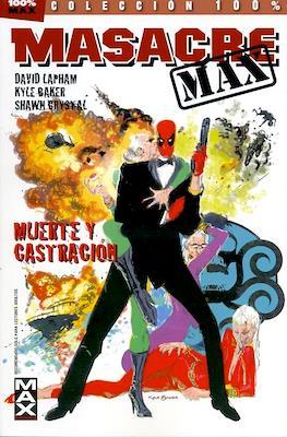 Masacre MAX (Rústica 144-160 pp) #3