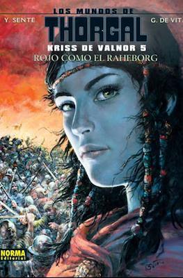 Los mundos de Thorgal. Kriss de Valnor #5