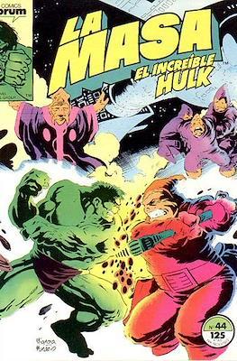 La Masa. El Increíble Hulk (Grapa 36-32 pp) #44