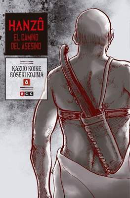 Hanzô. El camino del asesino (Rústica) #8