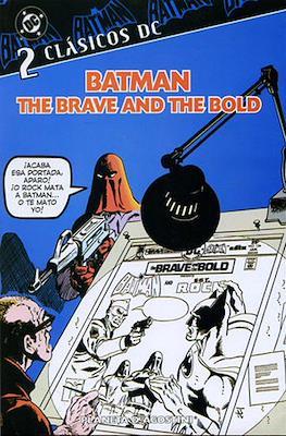 Batman. The Brave and the Bold. Clásicos DC #2