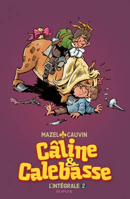 Câline & Calebasse. L'intégrale (Cartonné) #2