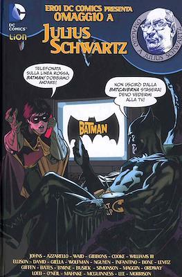 Eroi DC Comics presenta Omaggio a Julius Schwartz