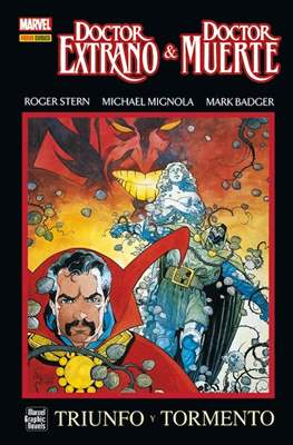 Doctor Extraño & Doctor Muerte: Triunfo y Tormento. Marvel Graphic Novels