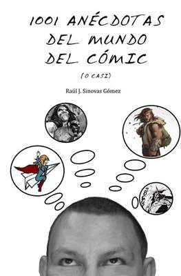 1001 Anécdotas del mundo del comic (o casi)