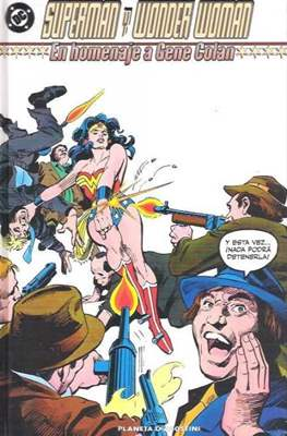 Superman y Wonder Woman. En homenaje a Gene Colan. Clásicos DC