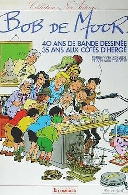 Bob de Moor - 40 ans de bande dessinée - 35 ans aux côtés d'Hergé