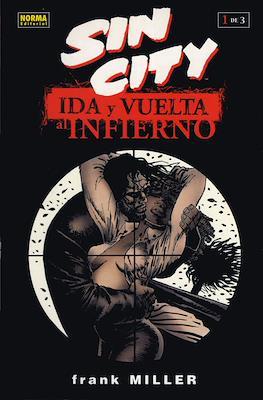 Sin City. Ida y vuelta al infierno (Rústica) #1