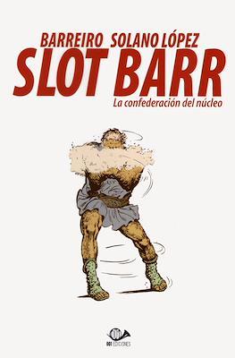 Slot Barr