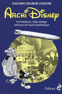 ArchiDisney. Architettura, città, design nell'arte di Floyd Gottfredson