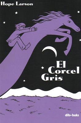 El Corcel Gris