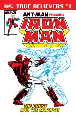True Believers: Ant-Man Presents Iron Man - The Ghost and the Machine