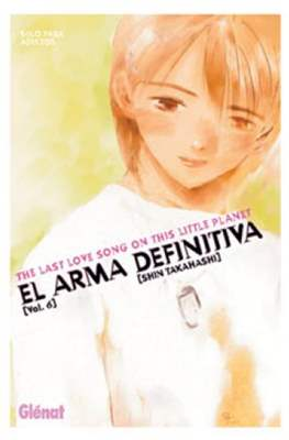 El arma definitiva. The Last Love Song on This Little Planet #6