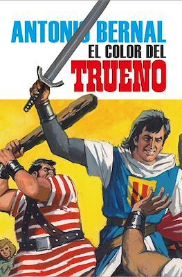 Antonio Bernal: El color del Trueno